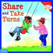 Share and Take Turns by Cheri J. Meiners