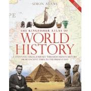 Kingfisher Atlas of World History by Simon Adams