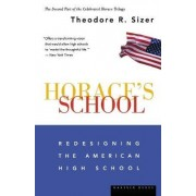 Horace's School by Theodore R. Sizer