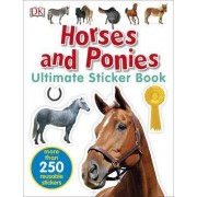 Horses and Ponies Ultimate Sticker Book by DK