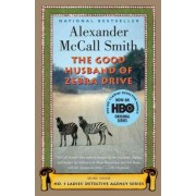The Good Husband of Zebra Drive by Professor of Medical Law Alexander McCall Smith