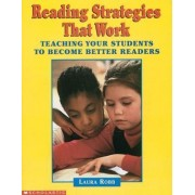 Reading Strategies That Work by Laura Robb
