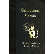 Grimorium Verum by Joseph H Peterson