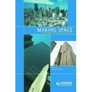 Making Space by Senior Lecturer in Geography Andrew MacLaran