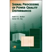 Signal Processing of Power Quality Disturbances by Math H. Bollen