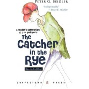 A Reader's Companion to J.D. Salinger's the Catcher in the Rye by University Peter G Beidler