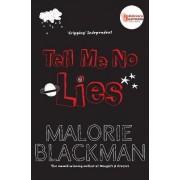 Tell Me No Lies by Malorie Blackman