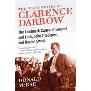 The Great Trials of Clarence Darrow by Donald McRae