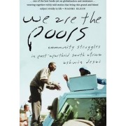 We are the Poors by Ashwin Desai