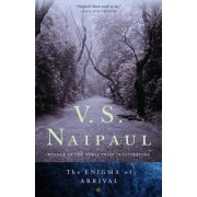 The Enigma of Arrival by V S Naipaul