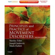 Principles and Practice of Movement Disorders by Stanley Fahn