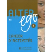 Alter Ego 4: Methode de Francais B2