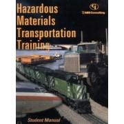 Hazardous Materials Transportation Training by U.S. Department of Transportation