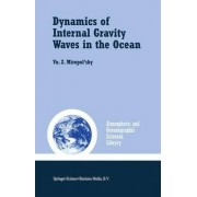 Dynamics of Internal Gravity Waves in the Ocean by Yu Z. Miropol'sky
