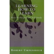 Learning How to Learn by Robert Umpenhour