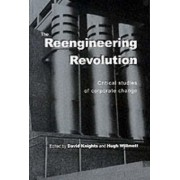 The Reengineering Revolution by David Knights