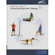 NASM Essentials of Corrective Exercise Training by National Academy of Sports Medicine (NASM)