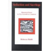 Seduction and Sacrilege by Rebecca Haidt