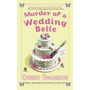 Murder of a Wedding Belle by Denise Swanson