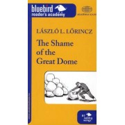 The Shame of the Great Dome