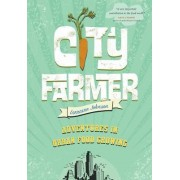 City Farmer by Lorraine Johnson
