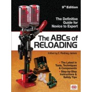 The ABCs of Reloading by C. Rodney James