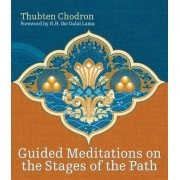 Guided Meditations on the Stages of the Path [With CD]