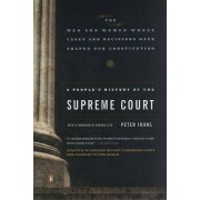 A People's History of the Supreme Court by Associate Professor of Political Science Peter Irons