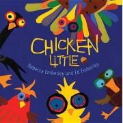 Chicken Little by Rebecca Emberley