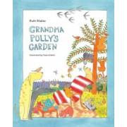 Grandma Polly's Garden - Rhyming Books for Children by Ruth Shalev