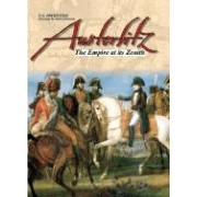 Austerlitz The Empire at Its Zenith Hourtoulle Francois Guy