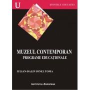 Muzeul contemporan. Programe educationale