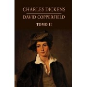 David Copperfield (Tomo 2) by Charles Dickens
