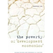 The Poverty of Development Economics by Deepak Lal