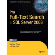 Pro Full-Text Search in SQL Server 2008 by Hillary Cotter