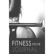 Fitness Journal 2016 by Blank Books 'n' Journals