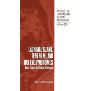 Lacrimal Gland, Tear Film and Dry Eye Syndromes: Proceedings of an International Conference Held in Hamilton, Bermuda, November 14-17, 1992 by David A. Sullivan