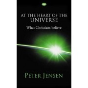 At the Heart of the Universe by Peter Jensen