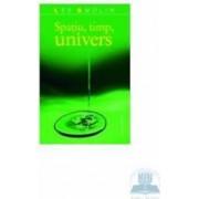 Spatiu timp univers 2008 - Lee Smolin