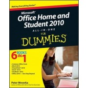 Office Home & Student 2010 All-in-One For Dummies by Peter Weverka