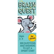 Brain Quest for Threes, Revised 4th Edition by Chris Welles Feder