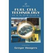 Fuel Cell Technology Handbook by Gregor Hoogers
