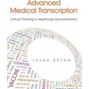 Advanced Medical Transcription by Laura Bryan