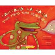 Cantaba La Rana/The Frog Was Singing by Rita Rosa Ruesga