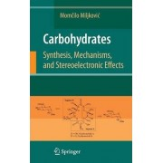 Carbohydrates by Momcilo Miljkovic