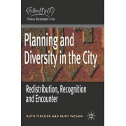 Planning and Diversity in the City by Ruth Fincher