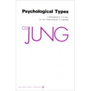The Collected Works of C.G. Jung: Psychological Types v. 6 by C. G. Jung
