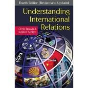 Understanding International Relations 2009 by Chris Brown