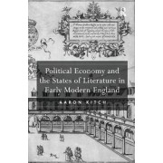 Political Economy and the States of Literature in Early Modern England