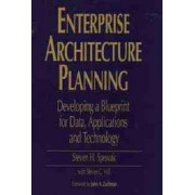 Enterprise Architecture Planning by Steven H. Spewak